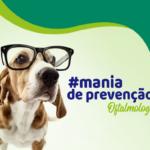 Mania de Prevenção: Oftalmologia
